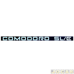 Letreiro - alternativo - Opala/Caravan 1987 até 1992 - Comodoro SL/E - do friso - par