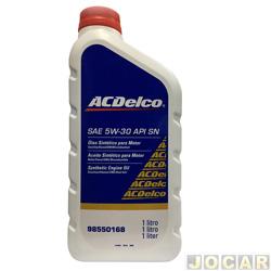 Óleo do motor - ACDelco - SAE 5W/30 API SN 100% sintético - 1 Litro - cada (unidade) - 98550168